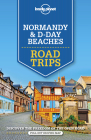 Lonely Planet Normandy & D-Day Beaches Road Trips Cover Image