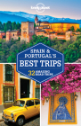 Lonely Planet Spain & Portugal's Best Trips (Trips Country) Cover Image