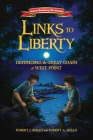 Links to Liberty: Defending the Great Chain at West Point (American Revolutionary War Adventures #3) Cover Image