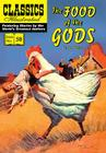 The Food of the Gods (Classics Illustrated #58) Cover Image