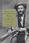 Canoeing the Adirondacks with Nessmuk: The Adirondack Letters of George Washington Sears Cover Image