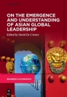 On the Emergence and Understanding of Asian Global Leadership Cover Image