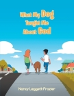 What My Dog Taught Me About God Cover Image