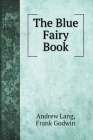 The Blue Fairy Book (Children's Books) Cover Image