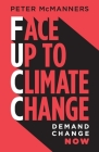 Face Up to Climate Change: Demand change now Cover Image
