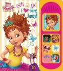 Disney Junior Fancy Nancy: Ooh La La! I Love Being Fancy! (Play-A-Sound) Cover Image