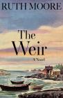The Weir: A Novel of the Maine Coast Cover Image