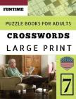 Crossword puzzle books for adults large print: Funtime Crosswords Easy Magic Quiz Books Game for Adults Large Print (Find a Word for Adults & Seniors) Cover Image