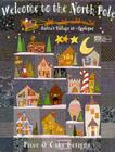 Welcome to the North Pole: Santa's Village in Appliqué Cover Image