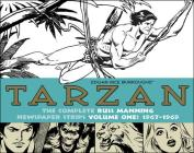 Tarzan: The Complete Russ Manning Newspaper Strips, Volume 1 1967-1969 Cover Image