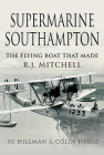 Supermarine Southampton: The Flying Boat That Made R.J. Mitchell Cover Image