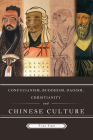 Confucianism, Buddhism, Daoism, Christianity and Chinese Culture Cover Image