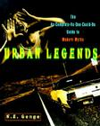 Urban Legends: The As-Complete-As-One-Could-Be Guide to Modern Myths Cover Image