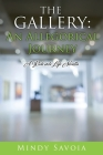The Gallery: An Allegorical Journey: A Ride into Life Novella Cover Image