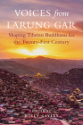 Voices from Larung Gar: Shaping Tibetan Buddhism for the Twenty-First Century Cover Image