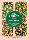 The 5-Minute Vegan Lunchbox: Happy, Healthy & Speedy Meals to Make in Minutes Cover Image