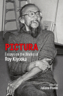 Pictura: Essays on the Works of Roy Kiyooka (Essential Writers Series #53) Cover Image