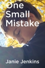 One Small Mistake Cover Image