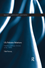 Us-Pakistan Relations: Pakistan�s Strategic Choices in the 1990s (Routledge Studies in South Asian Politics) Cover Image