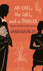 An Earl, the Girl, and a Toddler Cover Image