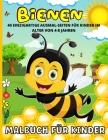 Bienen Malbuch: Honig Biene Malbuch für Kinder Ab 3 - Bienen, Bären und Honig Malbuch 40 Spaß Malerei Seiten - Malbuch für Jungen und Cover Image