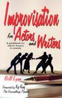Improvisation for Actors and Writers: A Guidebook for Improv Lessons in Comedy Cover Image