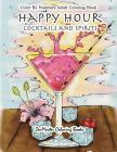 Color By Numbers Adult Coloring Book: Happy Hour: Cocktails and Spirits Cover Image