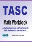 TASC Math Workbook: Activities, Exercises, and Two Complete TASC Mathematics Practice Tests Cover Image