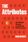 The Attributes: 25 Hidden Drivers of Optimal Performance Cover Image