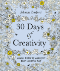 30 Days of Creativity: Draw, Color, and Discover Your Creative Self Cover Image