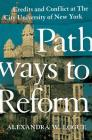 Pathways to Reform: Credits and Conflict at the City University of New York Cover Image