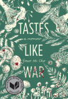 Tastes Like War: A Memoir Cover Image