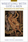 Wrestling with God and Men: Homosexuality in the Jewish Tradition Cover Image