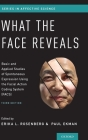 What the Face Reveals: Basic and Applied Studies of Spontaneous Expression Using the Facial Action Coding System (Facs) Cover Image