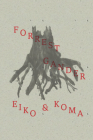 Eiko and Koma (New Directions Poetry Pamphlets) Cover Image