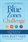 The Blue Zones Challenge: A 4-Week Plan for a Longer, Better Life Cover Image