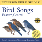 A Field Guide to Bird Songs: Eastern and Central North America (Peterson Field Guide Audios) Cover Image
