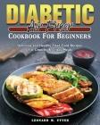 Diabetic Air Fryer Cookbook For Beginners Cover Image