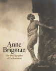 Anne Brigman: The Photographer of Enchantment Cover Image
