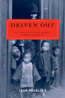 Driven Out: The Forgotten War against Chinese Americans Cover Image