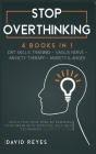 Stop Overthinking: 4 BOOKS IN 1: DBT skills training- Vagus NerveAnxiety Therapy- Anxiety & Anger. Declutter your mind by rewiring your b Cover Image