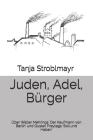 Juden, Adel, Bürger: Über Walter Mehrings 'Der Kaufmann von Berlin' und Gustav Freytags 'Soll und Haben' Cover Image