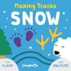 Snow (Making Tracks #4) Cover Image