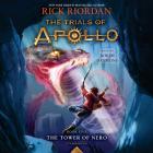 The Tower of Nero (Trials of Apollo, Book Five) (The Trials of Apollo #5) Cover Image