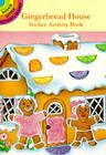 Gingerbread House Sticker Activity Book (Dover Little Activity Books) Cover Image