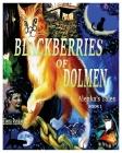 Blackberry of Dolmen. Alenka's Tales Cover Image