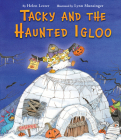 Tacky and the Haunted Igloo (Tacky the Penguin) Cover Image