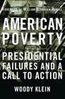 American Poverty: Presidential Failures and a Call to Action Cover Image