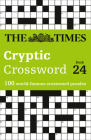 The Times Cryptic Crossword Book 24: 100 World-Famous Crossword Puzzles Cover Image
