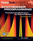 Power Tools for Synthesizer Programming: The Ultimate Reference for Sound Design Cover Image